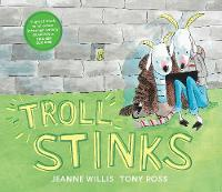Troll Stinks! - Online Safety Picture Books (Paperback)