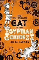 The Time-Travelling Cat and the Egyptian Goddess - Time-Travelling Cat (Paperback)