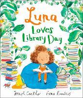 Luna Loves Library Day - Luna Loves... (Paperback)