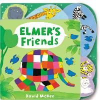 Elmer's Friends: Tabbed Board Book - Elmer Picture Books (Board book)