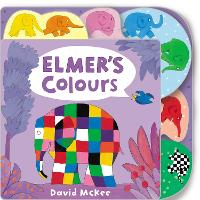 Elmer's Colours: Tabbed Board Book - Elmer Picture Books (Board book)