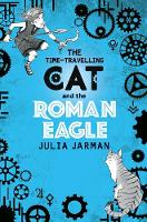 The Time-Travelling Cat and the Roman Eagle - Time-Travelling Cat (Paperback)