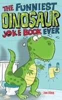 The Funniest Dinosaur Joke Book Ever (Paperback)