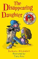 The Disappearing Daughter - No. 1 Boy Detective (Paperback)
