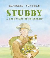 Stubby: A True Story of Friendship (Hardback)