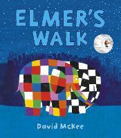 Elmer's Walk - Elmer Picture Books (Paperback)