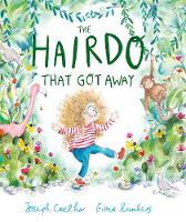 The Hairdo That Got Away (Hardback)