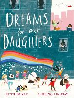 Dreams for our Daughters - Songs and Dreams (Paperback)