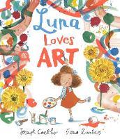 Luna Loves Art - Luna Loves... (Hardback)