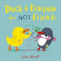 Duck and Penguin Are Not Friends - Duck and Penguin (Paperback)
