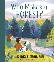 Who Makes a Forest? (Hardback)