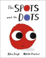 The Spots and the Dots (Hardback)