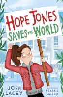 Hope Jones Saves the World - Hope Jones Save The World (Paperback)