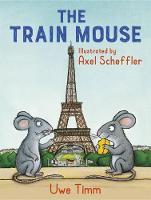 The Train Mouse (Hardback)