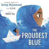 The Proudest Blue (Hardback)