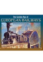 The Golden Age of European Railways (Hardback)