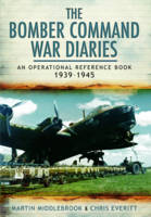 The Bomber Command War Diaries: An Operational Reference Book (Paperback)