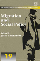 Migration and Social Policy - The International Library of Studies on Migration Series 19 (Hardback)