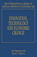 Innovation, Technology and Economic Change - The International Library of Critical Writings in Economics Series 306 (Hardback)