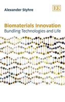 Biomaterials Innovation: Bundling Technologies and Life (Paperback)