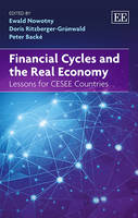 Financial Cycles and the Real Economy: Lessons for CESEE Countries (Hardback)