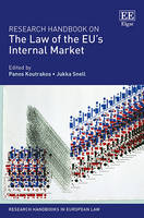 Research Handbook on the Law of the Eu's Internal Market - Research Handbooks in European Law Series (Hardback)