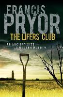 The Lifers' Club: An ancient site, a modern murder (Paperback)