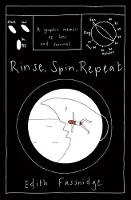Rinse, Spin, Repeat: A graphic memoir of loss and survival (Hardback)