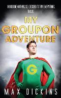 My Groupon Adventure (Paperback)