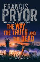 The Way, the Truth and the Dead (Hardback)