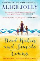 Dead Babies and Seaside Towns