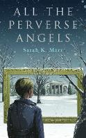 All the Perverse Angels (Hardback)