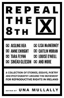 Repeal the 8th (Paperback)
