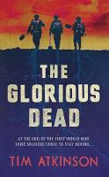 The Glorious Dead (Hardback)