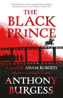 The Black Prince: Adapted from an original script by Anthony Burgess (Paperback)