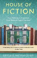 House of Fiction: From Pemberley to Brideshead, Great British Houses in Literature and Life (Paperback)