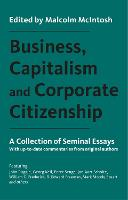 Business, Capitalism and Corporate Citizenship: A Collection of Seminal Essays (Hardback)