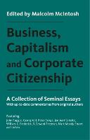 Business, Capitalism and Corporate Citizenship: A Collection of Seminal Essays (Paperback)