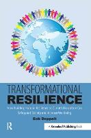 Transformational Resilience: How Building Human Resilience to Climate Disruption Can Safeguard Society and Increase Wellbeing (Paperback)