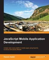 JavaScript Mobile Application Development (Paperback)