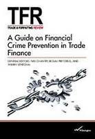 A Guide on Financial Crime Prevention in Trade Finance (Paperback)