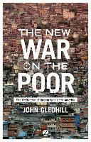 The New War on the Poor: The Production of Insecurity in Latin America (Hardback)