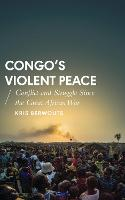 Congo's Violent Peace