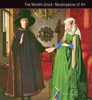 The World's Great Masterpieces of Art - Masterpieces of Art (Hardback)