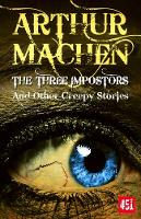 The Three Impostors - Essential Gothic, SF & Dark Fantasy (Paperback)