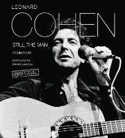 Leonard Cohen: Still the Man - Pop, Rock & Entertainment (Hardback)