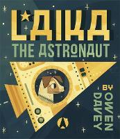 Laika the Astronaut (Paperback)