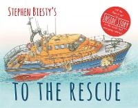 Stephen Biesty's To The Rescue - Stephen Biesty Series (Board book)