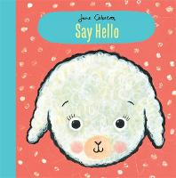 Jane Cabrera: Say Hello (Hardback)