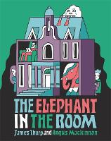 The Elephant in the Room (Paperback)